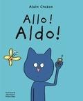 Alain Crozon - Allo ! Aldo !.