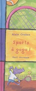Alain Crozon - Sports à gogo !.
