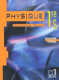 Alain Curie et Catherine Deville - Physique 1e S.