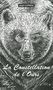 Alain Cypryk - La Constellation de l'Ours.