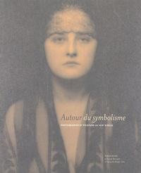 Alain D'Hooghe - Autour du symbolisme - Photographie et peinture du XIXe siècle.