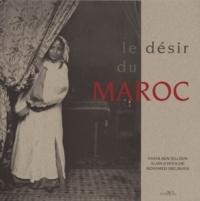 Alain D'Hooghe et Mohamed Sijelmassi - Le désir du Maroc.