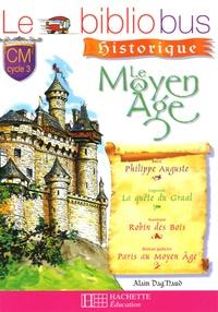 Alain Dag'Naud - Le Bibliobus n° 18 CM - Le Moyen Age.