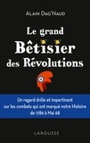 Alain Dag'Naud - Le grand bêtisier des révolutions.