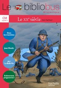 Alain Dag'Naud - Le XXe siècle CM.