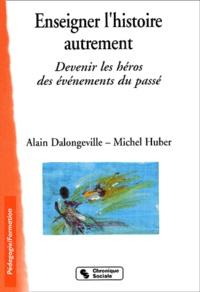 Alain Dalongeville et Michel Huber - .