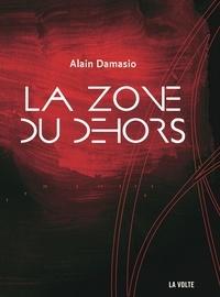 Alain Damasio - La zone du dehors.