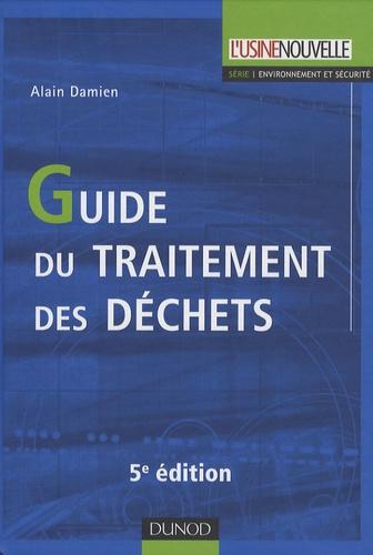 Alain Damien - Guide du traitement des déchets.