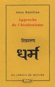 Alain Daniélou - Approche de l'hindouisme.