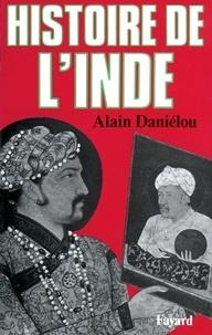 Alain Daniélou - Histoire de l'Inde.