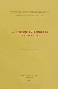 Alain Daniélou - La musique du Cambodge et du Laos.