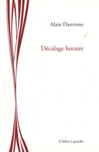Alain Dantinne - Décalage horaire.