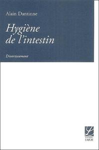 Alain Dantinne - Hygiène de l'intestin.