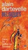 Alain Dartevelle - Belgiques - Dans les griffes du Doudou.