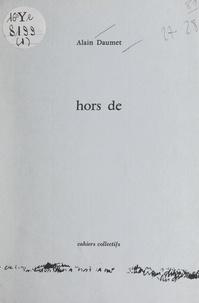 Alain Daumet - Hors de.