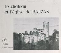 Alain Daurel - Le château et l'église de Rauzan.