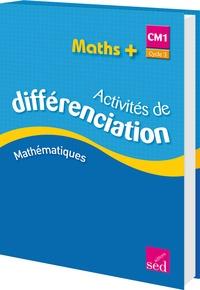 Alain Dausse - Maths+ CM1 Cycle 3 - Activités de différenciation.