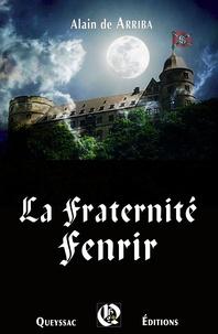 Alain de Arriba - La fraternité fenrir.