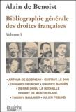 Alain de Benoist - Bibliographie générale des droites francaises - Volume 1.