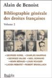 Alain de Benoist - Bibliographie générale des droites françaises - Volume 2.