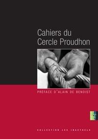 Alain de Benoist - Cahiers du cercle Proudhon.