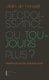 Alain de Benoist - Décroissance ou toujours plus ? - Penser l'écologie jusqu'au bout.
