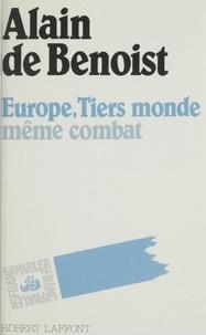 Alain de Benoist - Europe, Tiers monde, même combat.