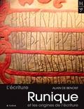 Alain de Benoist - L'écriture runique et les origines de l'écriture.