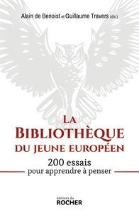 Alain de Benoist - La bibliothèque du jeune européen - 200 essais pour apprendre à penser.