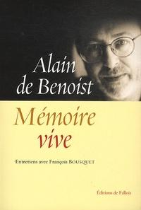 Alain de Benoist - Mémoire vive.