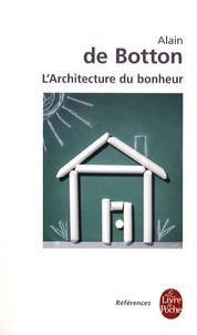 Alain de Botton - L'architecture du bonheur.