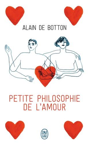 Alain de Botton - Petite philosophie de l'amour.