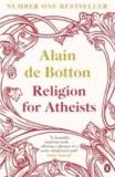 Alain DE BOTTON - Religion for Atheists.