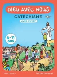 Alain de Boudemange et Jean-Louis Fradon - Dieu avec nous - Catéchisme - Livre enfant, parcours A.