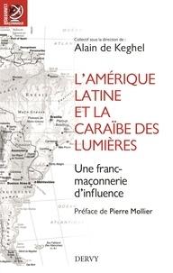 LAmérique latine et la Caraïbe des Lumières - Une franc-maçonnerie dinfluence.pdf