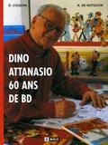 Alain De Kuyssche et Denis Coulon - Dino Attanasio - 60 Ans de Bande Dessinée.