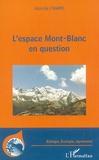 Alain de L'Harpe - L'espace Mont-Blanc en question.