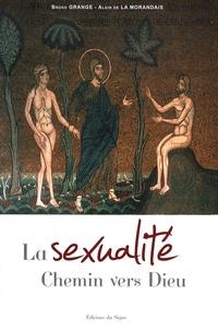 Alain de La Morandais et Bruno Grange - La Sexualité - Chemin vers Dieu.