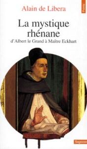 LA MYSTIQUE RHENANE. DAlbert le Grand à Maître Eckhart.pdf