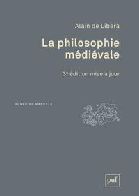 La philosophie médiévale - Alain de Libera |