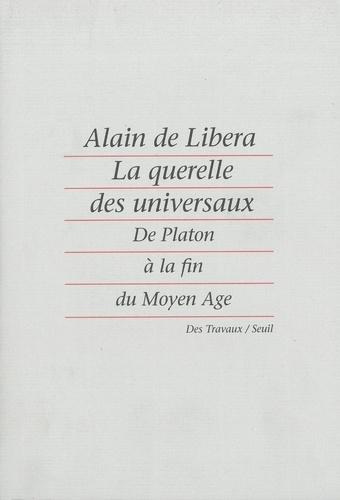 La querelle des universaux - Alain de Libera - Format ePub - 9782021381047 - 12,99 €