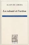 Alain de Libera - La volonté et l'action - Cours du Collège de France 2015.