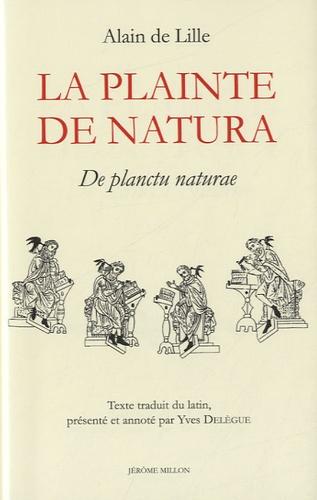 Alain de Lille - La plainte de Natura - De planctu Naturae.
