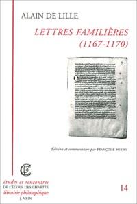 Alain de Lille - Lettres familières (1167-1170).