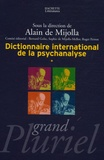 Alain de Mijolla - Dictionnaire international de la psychanalyse en 2 volumes.