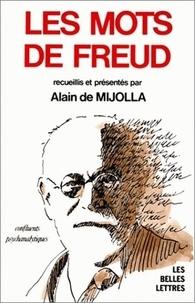 Alain de Mijolla - Les mots de Freud - Recueil.