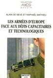 Alain De Neve et Raphaël Mathieu - Les armées d'Europe face aux défis capacitaires et technologiques.