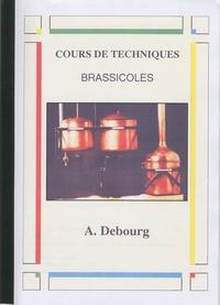 Alain Debourg - Cours de techniques brassicoles - Pour la formation approfondie.