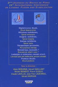 Alain Deburge et Gérard Saillant - 2èmes Journées du Rachis de Paris - 11th International Conference of Lumbar Fusion and Stabilization.