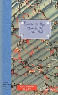 Alain Degenne - Carnets de bord - Villiers-le-Bel 1940-1944.